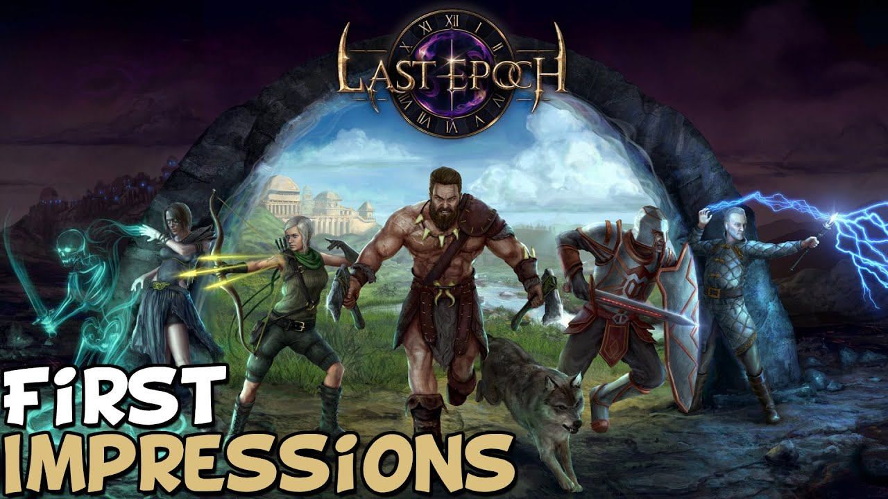 """Last Epoch First Impressions """"Is It Worth Playing?"""" - YouTube"""
