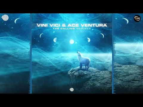 Vini Vici & Ace Ventura - The Calling (Coming Soon!!! Remix)