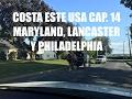 Guia de Viaje Costa Este USA #14 - Maryland, Lancaster y Filadelfia