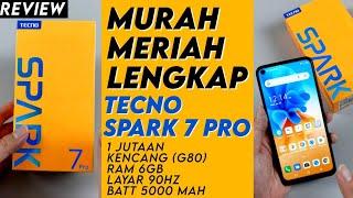 Murah 1.8 Juta, Kencang, Layar 90Hz: Review Tecno Spark 7 Pro - Indonesia