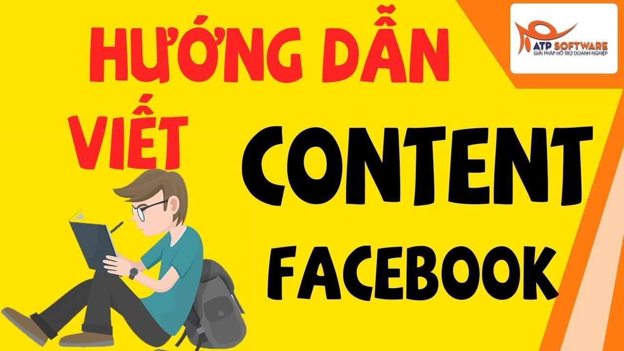 Cách viết content facebook – AI CŨNG LÀM ĐƯỢC !