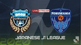 🔴Kawasaki Frontale vs Yokohama Live Stream J.League | 23.09.2020