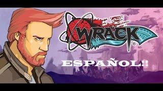 Wrack Gameplay Español - Enseñando el Juego