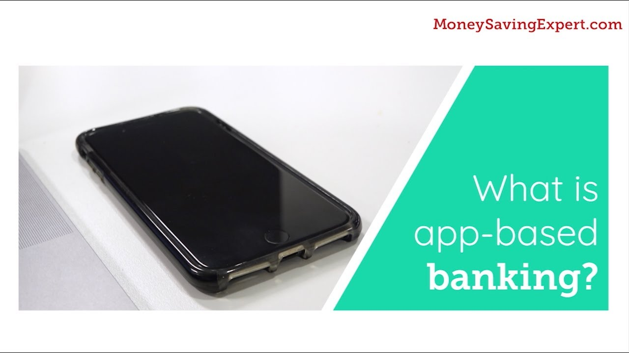 App-based banking: Best online and app bank accounts - MSE