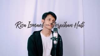 Adera - Serpihan Hati (Cover By Risa Ismael)