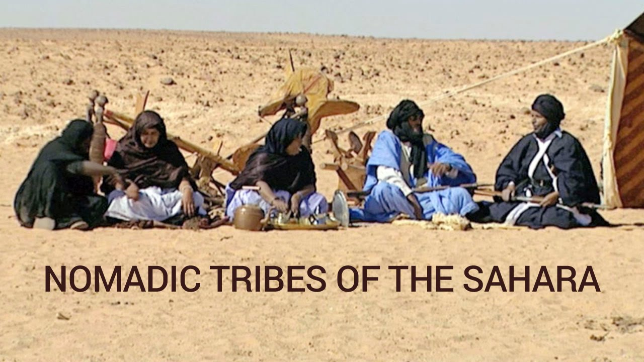 Nomadic Tribes Of The Sahara