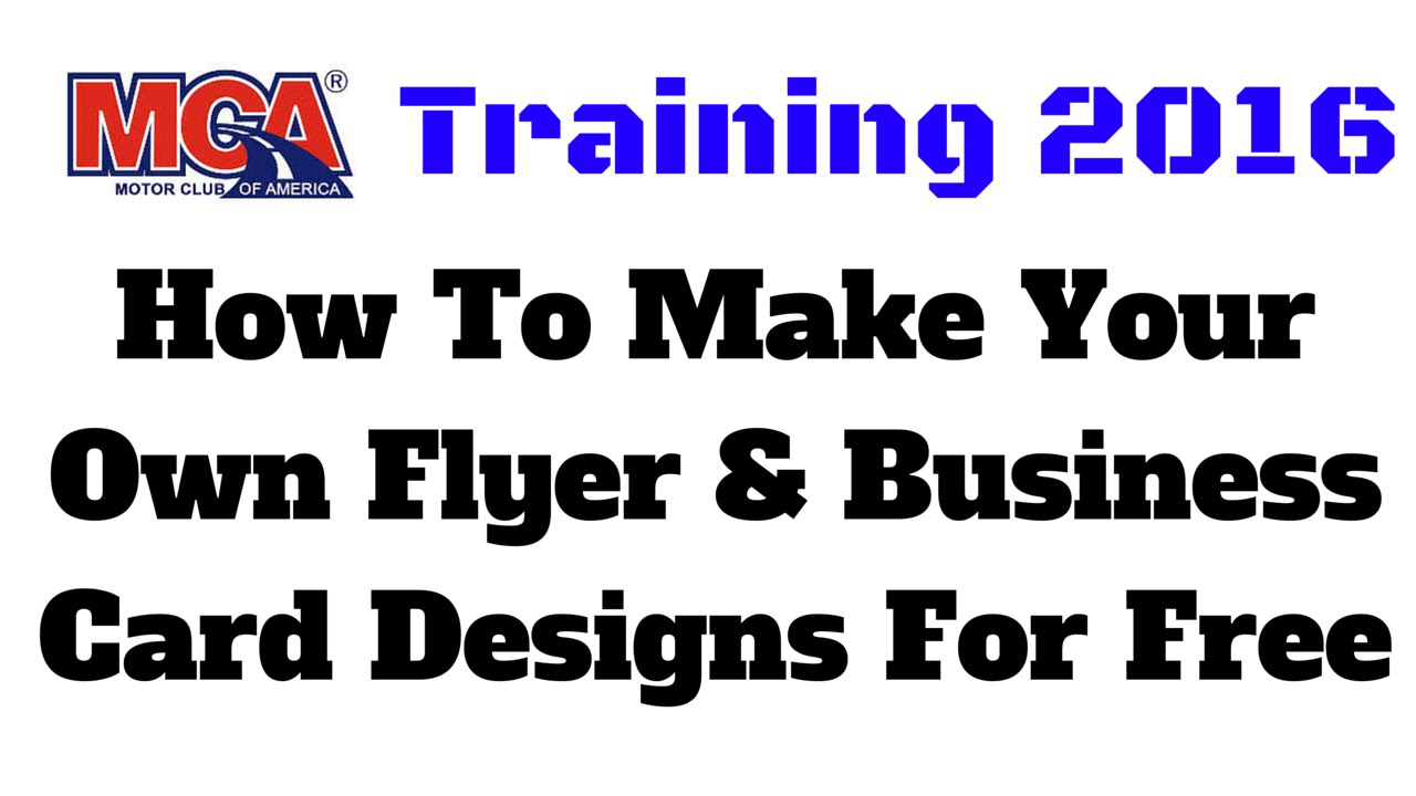 mca training 2016 how to make your own flyer business card mca training 2016 how to make your own flyer business card designs for
