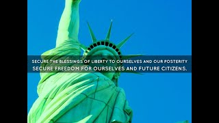 To Secure the Blessings of Liberty - Preamble to the Constitution - Save Our Republic! #49