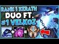 #1 XERATH WORLD DUO FT. #1 VELKOZ WORLD (UNREAL SYNERGY) - League of Legends