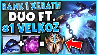 #1 XERATH WORLD DUO FT. #1 VELKOZ WORLD (UNREAL SYNERGY) - League of Legends