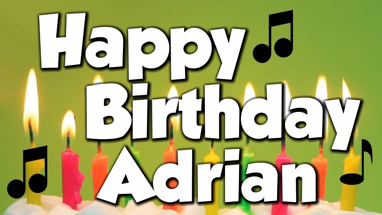 Image result for happy birthday to adrian""