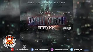 Strykk - Small Circle - June 2020