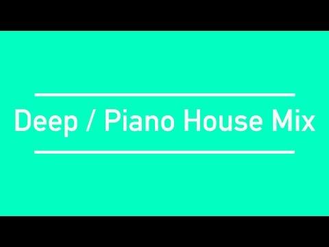 |2017 Mix| - Deep / Piano House