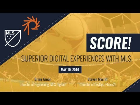 DrupalCon New Orleans 2016: How Major League Soccer Scores Superior Digital Experiences