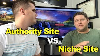 Niche Site vs. Authority Site: Which is a better business?