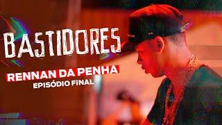 Caso 'Rennan da Penha' - Bastidores UNIVERSO 150 BPM (Episódio Final)