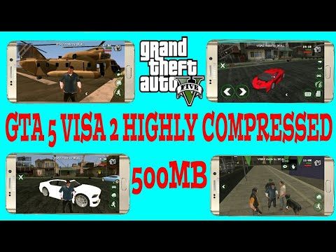 (500MB)DOWNLOAD GTA 5 VISA 2 HIGHLY COMPRESSED FOR ANDROID