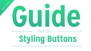styling buttons in css guide