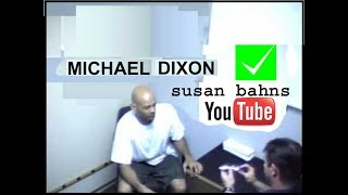 ✅Innocent Suspect is Interrogated: Michael Dixon