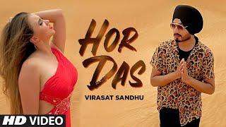 Hor Das (Full Song) Virasat Sandhu | Sukh Brar | Latest Punjabi Songs 2019