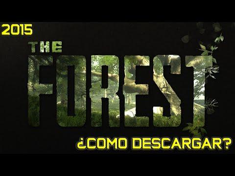 ¿Como descargar e Instalar The Forest Actualizable, GRATIS 2015? v0.23ᴴᴰ