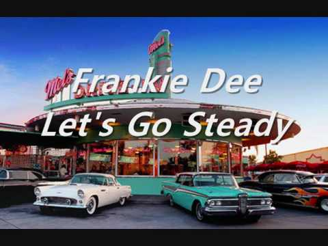 Frankie Dee - Let's Go Steady