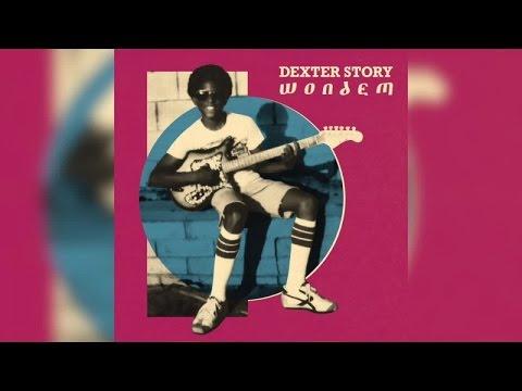 Dexter Story - Wondem (Full Album Stream)