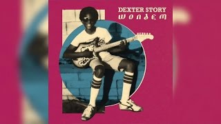 Dexter Story - Wondem (Full Album Stream)