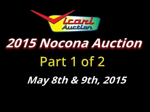Vicari Auctions: Nocona, TX 2015 - 1 of 2 - Full Auction Video HD