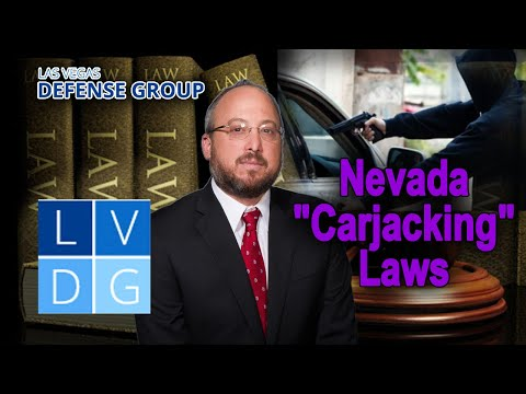 """Can I go to jail for """"carjacking"""" in Nevada? Laws & penalties"""