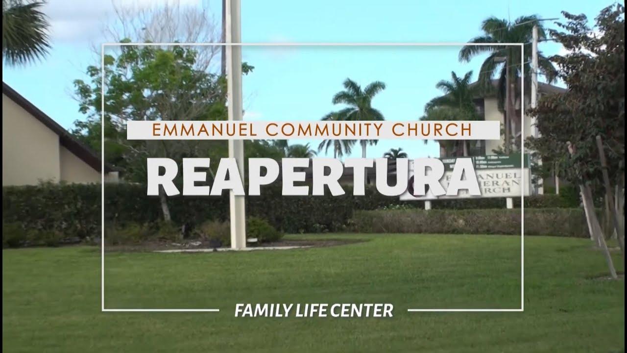 Reapertura | Family Life Center | Emmanuel Community Church