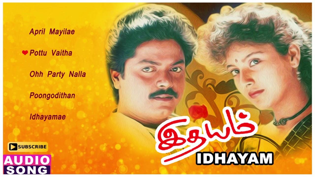 Idhayam Tamil Movie Songs