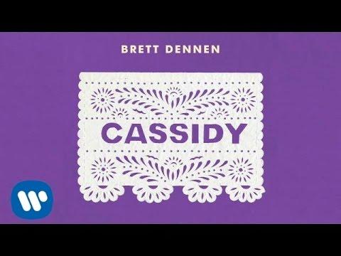 """Brett Dennen """"Cassidy"""" [Official Audio]"""
