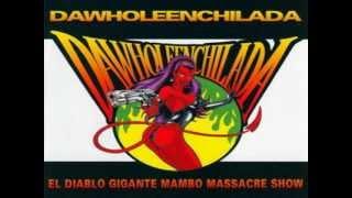Dawholeenchilada - Dolly Lolly Pop Revenge