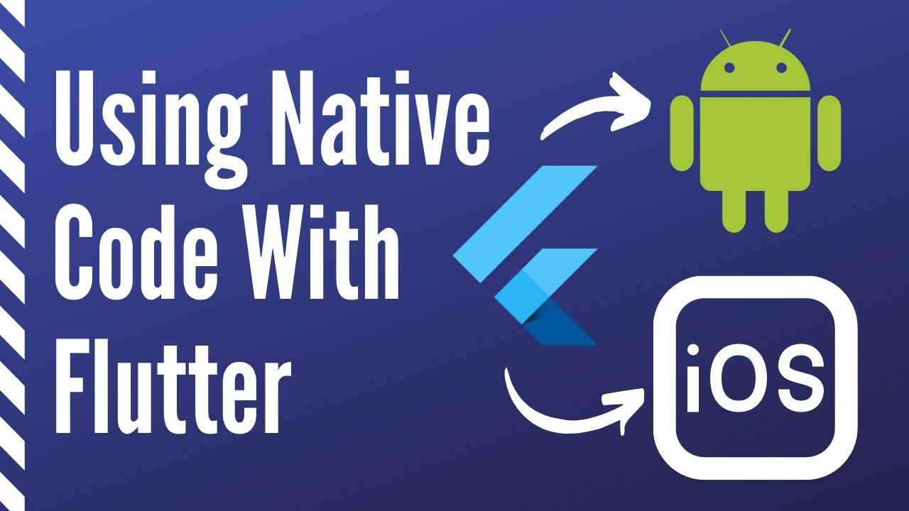 Using Native Code with Flutter