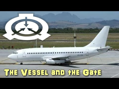 SCP-616 The Vessel and the Gate (Object Class: Keter)