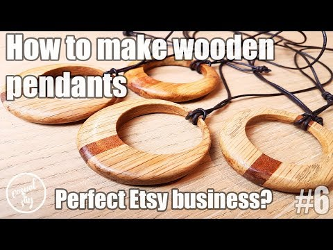 How to make wooden pendants. Perfect Etsy business?