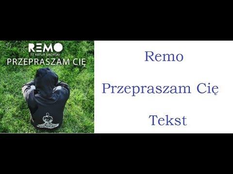 REMO - PRZEPRASZAM CIĘ TEKST