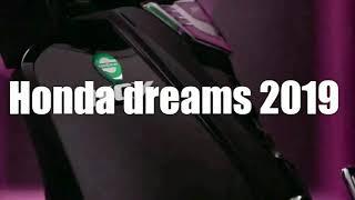 Honda dreams 2019 - លូយកប់ crush ហើយ.