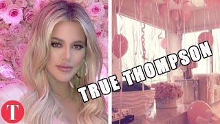 The Meaning Behind Khloe Kardashian's Baby Name True Thompson
