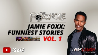 Jamie Foxx: Funniest Stories Vol. 1 | Best of Foxxhole Radio