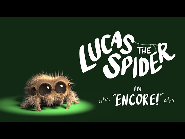 Lucas the Spider - Encore