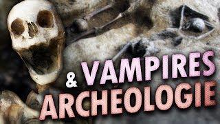 Vampires et archéologie | Mini documentaire
