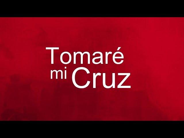 Tomaré mi cruz -Casa de Oración México (Desafío Juvenil)