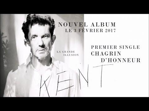 KENT - Chagrin d