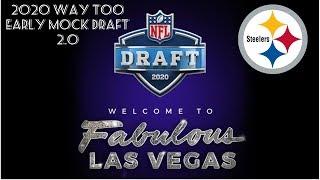 Pittsburgh Steelers Way Too Early 2020 NFL Mock Draft 2.0 **HD Quality**