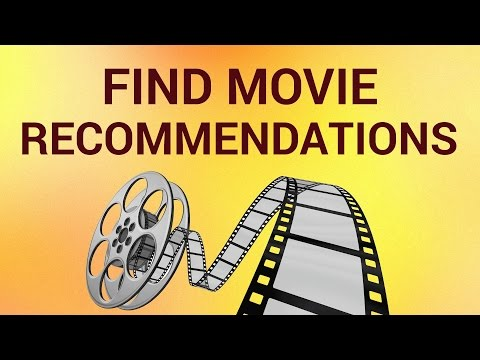 How to Find Movie Recommendations