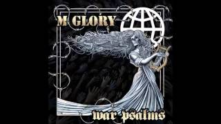Morning Glory - War Psalms (2014) FULL ALBUM