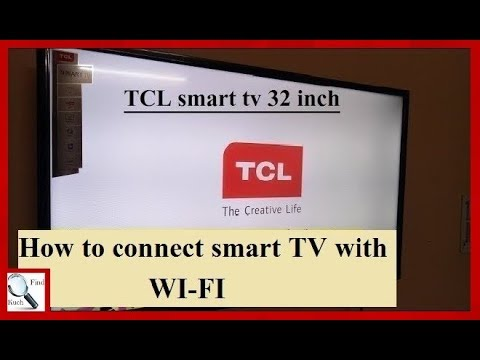 Tcl 32 Inch Smart Tv How To Connect Tcl Smart Tv With Wi Fi Youtube