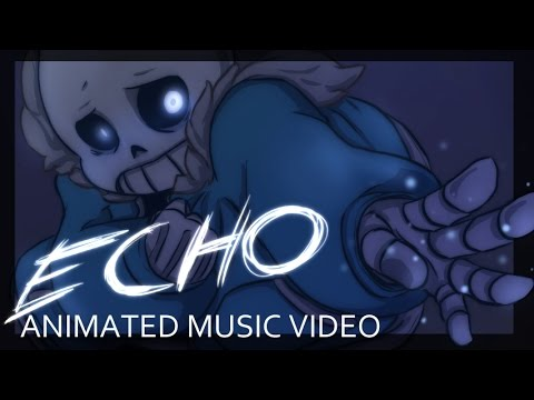Thumbnail: [Undertale] ECHO - Animation